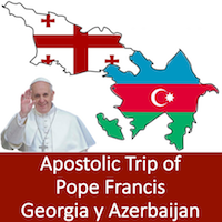 Pope Francis Apostolic Journey to Georgia and Azerbaijan