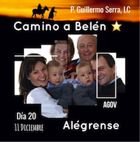 """33 Días camino hacia Belén: Sal de Tú Cielo (Día 20) """"padre Guillermo Serra, L.C."""""""