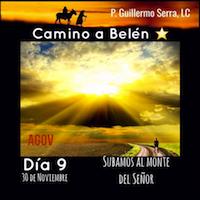 """33 Días camino hacia Belén: Sal de Tú Cielo """"Día 9"""" ( P. Guillermo Serra  L.C.)"""