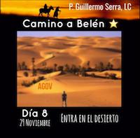 33 Días camino hacia Belén:  Sal de Tu Cielo  Día 8  P. Guillermo Serra L.C.