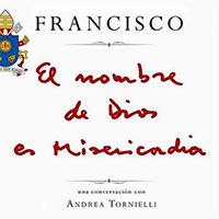 «El nombre de Dios es Misericordia». Una conversación con Andrea Tornielli